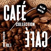 Cafe Cafe Collection, Vol. 1 - Selection of Deep House by Various Artists