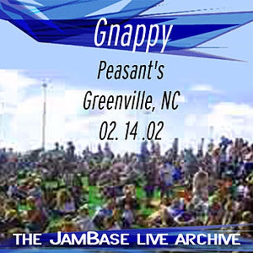 Play & Download 02-14-02 - Peasant's - Greenville. NC by Gnappy | Napster