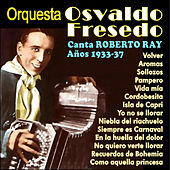 Play & Download Tangos Con Roberto Ray by Osvaldo Fresedo | Napster