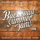 Play & Download Backroad Summer Jams 2016 by Various Artists | Napster