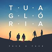 Play & Download Tua Glória by Face A Face | Napster