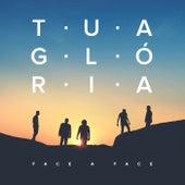 Tua Glória by Face A Face