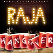 Play & Download Hangover (Radio Edit) by Raja | Napster