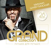Grand Collection (Лучшее для лучших) by Михаил Шуфутинский (Mikhail Shufutinsky)