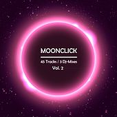 Play & Download Moonclick, Vol. 2 (Incl. 3 DJ Mixes) by Various Artists | Napster