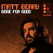 Gone for Good by Matt Berry