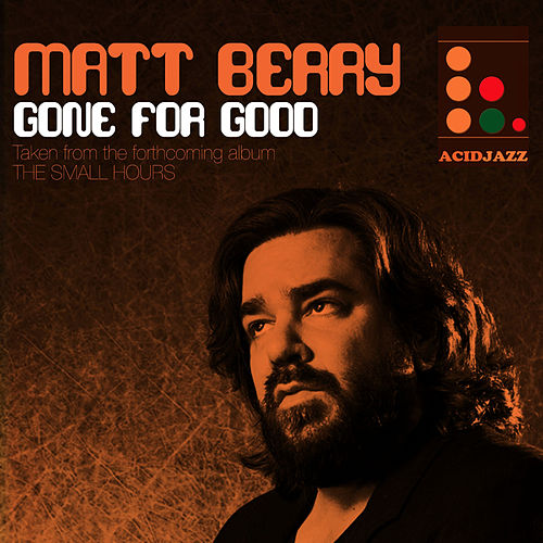 Play & Download Gone for Good by Matt Berry   Napster