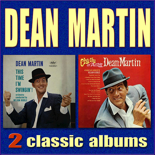 Play & Download This Time I'm Swingin'! / Cha Cha De Amor by Dean Martin | Napster