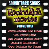 Play & Download Soundtrack Songs from Rock 'n' Roll Movies, Vol. 7 by Various Artists | Napster