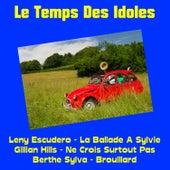 Le temps des idoles von Various Artists
