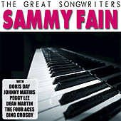 Play & Download The Great Songwriters - Sammy Fain by Various Artists | Napster