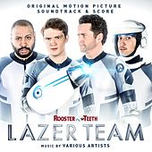 Lazer Team (Original Motion Picture Soundtrack) by Various Artists