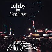 Play & Download Lullaby For 52nd Street by Bud Powell | Napster