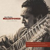 Play & Download Ravi Shankar Milestones: A Primer to the Maestro\x92s Music by Ravi Shankar | Napster