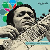 Nine Decades Vol. 4: A Night At St. John the Divine by Ravi Shankar