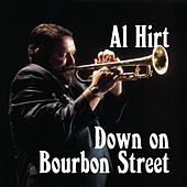 Play & Download Down On Bourbon Street by Al Hirt | Napster