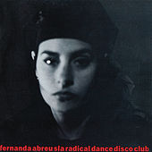Sla Radical Dance Disco Club de Fernanda Abreu