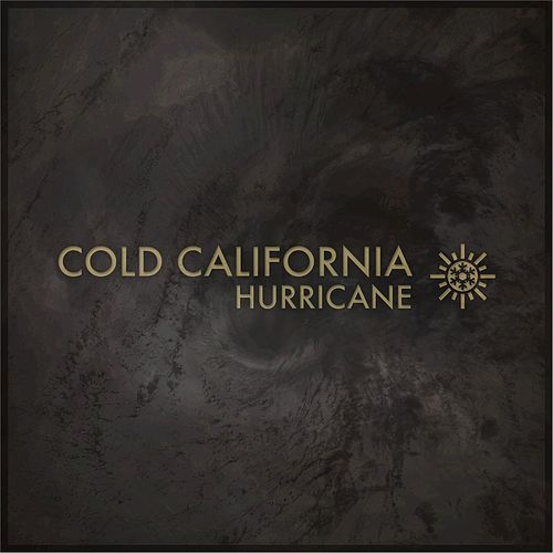 Hurricane by Cold California