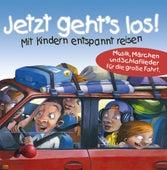Jetzt Geht's Los! Mit Kindern Entspannt Reisen by Various Artists