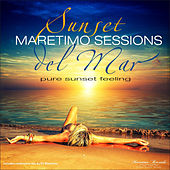 Play & Download Maretimo Sessions: Sunset Del Mar by Various Artists | Napster