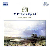Play & Download 25 Preludes, Op. 64 by Cesar Cui | Napster