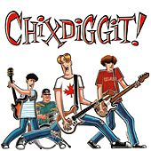Play & Download Chixdiggit by Chixdiggit | Napster