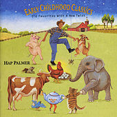 Early Childhood Classics by Hap Palmer