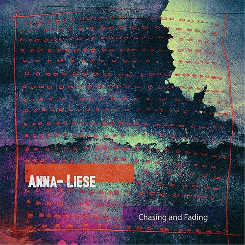 Play & Download Chasing and Fading by Annaliese | Napster