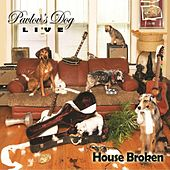 House Broken (Live) by Pavlov's Dog