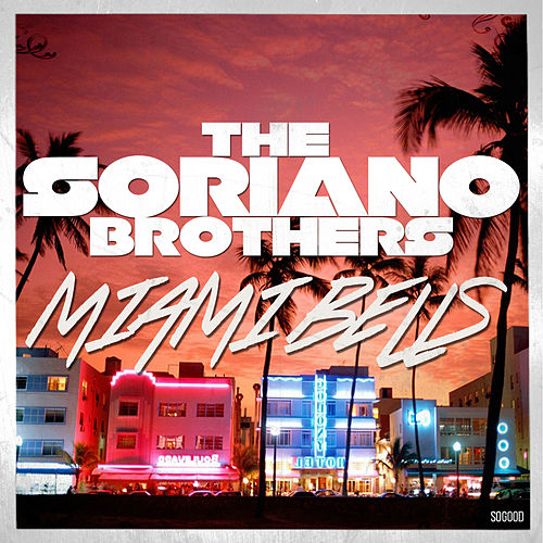 Play & Download Miami Bells by The Soriano Brothers   Napster