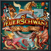 Play & Download Sex is Muss by Feuerschwanz | Napster