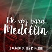 Play & Download Me Voy para Medellín by El Combo De Las Estrellas | Napster