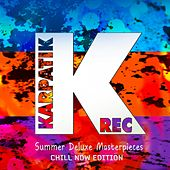 Play & Download Summer Deluxe Masterpieces (Chill Now Edition) by Various Artists | Napster