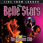Play & Download Live From London by Belle Stars | Napster