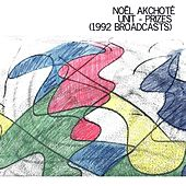 Play & Download Unit - Prizes (1992 Broadcasts) by Noel Akchoté | Napster