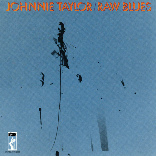 Play & Download Raw Blues by Johnnie Taylor | Napster