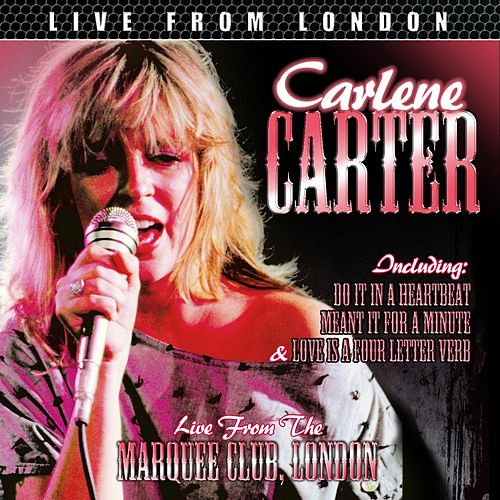 Play & Download Live From London by Carlene Carter | Napster
