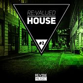 Play & Download Re:Valued House, Vol. 2 by Various Artists | Napster