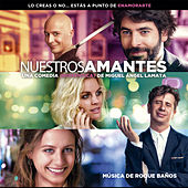 Nuestros Amantes (Original Motion Picture Soundtrack) by Various Artists