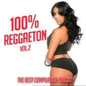 100% Reggaeton Vol. 2 by Various Artists