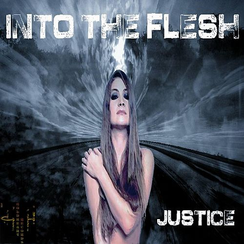 Play & Download Into the Flesh by Justice | Napster