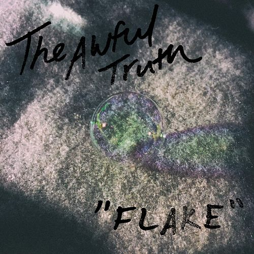 Play & Download Flake by The Awful Truth | Napster