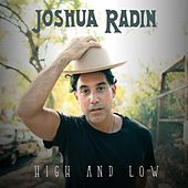 High and Low by Joshua Radin