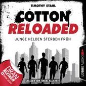 Cotton Reloaded, Folge 47: Junge Helden sterben früh von Jerry Cotton