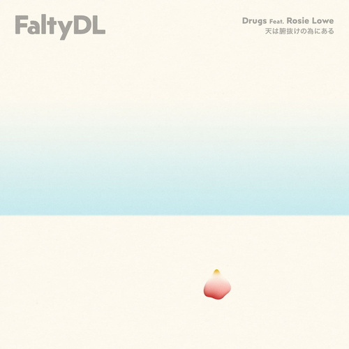 Play & Download Drugs by FaltyDL | Napster