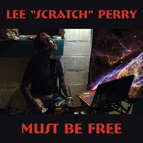 Must Be Free by Lee 'Scratch' Perry