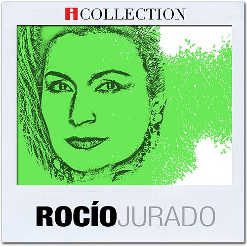 iCollection de Rocio Jurado