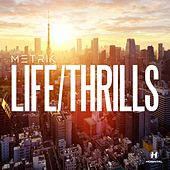 Life/Thrills by Metrik