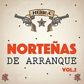 Play & Download Norteñas de Arranque, Vol. 2 by Various Artists | Napster