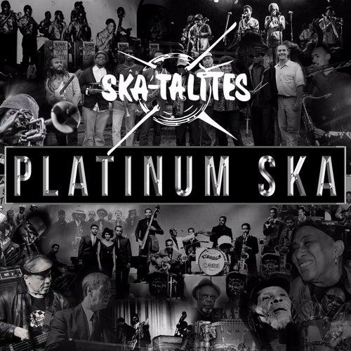 Play & Download Platinum Ska by The Skatalites | Napster